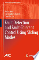 Fault Detection and Fault Tolerant Control Using Sliding Modes