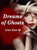 Dreams of Ghosts