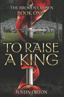 Pdf To Raise a King