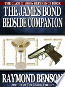 """The James Bond Bedside Companion"" by Raymond Benson"