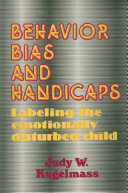 Behavior  Bias and Handicaps