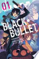 Black Bullet, Vol. 1 (manga)