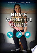 Home Workout Guide: Lockdown 2020 Fit & Lean
