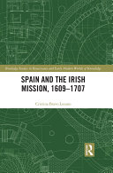 Pdf Spain and the Irish Mission, 1609-1707 Telecharger