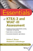 Essentials of KTEA 3 and WIAT III Assessment