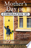Mother   s Day on Coronation Street  Coronation Street  Book 2