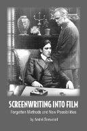 Screenwriting Into Film