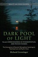 Dark Pool of Light  Volume Two
