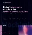 Biologie moléculaire. Biochimie des communications cellulaires