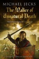 The Malice of Unnatural Death (Knights Templar Mysteries 22) Pdf