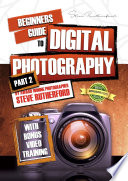 Beginners Guide to Digital Photography Part 2 Book PDF