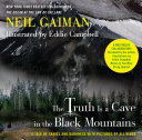 The Truth Is a Cave in the Black Mountains  Enhanced Multimedia Edition
