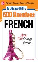 Pdf McGraw-Hill's 500 French Questions: Ace Your College Exams Telecharger