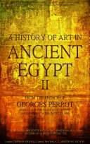 A history of art in ancient Egypt Vol.2 (of 2) (Illustrations) Pdf/ePub eBook