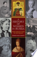 A History of Women in Russia