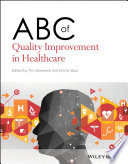 ABC of Quality Improvement in Healthcare
