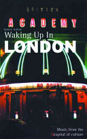 Waking Up in London