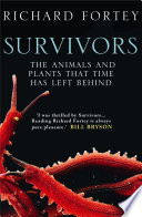 Survivors  The Animals and Plants that Time has Left Behind  Text Only