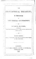 The Biographical Treasury     Third edition  with a  Supplement  from the Accession of Queen Victoria to the present time