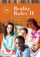 Reality Rules II: A Guide to Teen Nonfiction Reading Interests