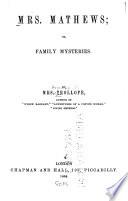 Mrs  Mathews  Or  Family Mysteries