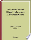Informatics for the Clinical Laboratory Book