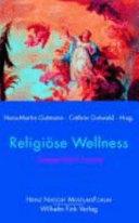 Religiöse Wellness