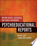 Writing Useful Accessible And Legally Defensible Psychoeducational Reports Book PDF
