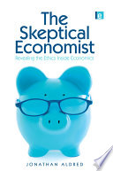 The Skeptical Economist Book