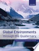 Global Environments Through the Quaternary