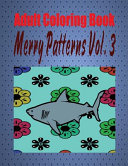 Adult Coloring Book Merry Patterns