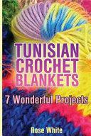 Tunisian Crochet Blankets