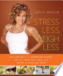 Stress Less, Weigh Less