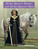 All the Queen's Horses and All the Queen's Men ebook
