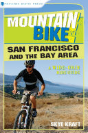 Mountain Bike! San Francisco and the Bay Area