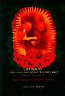 Latina O Canadian Theatre And Performance