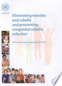 Eliminating Measles and Rubella and Preventing Congenital Rubella Infection