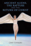 Ancient Aliens, the Rapture and the Return of Christ Pdf
