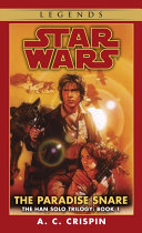 The Paradise Snare  Star Wars Legends  The Han Solo Trilogy