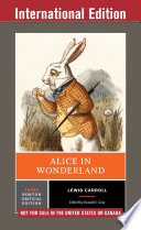 Alice in Wonderland  Third International Student Edition   Norton Critical Editions