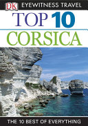 DK Eyewitness Top 10 Travel Guide: Corsica