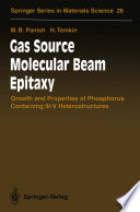Gas Source Molecular Beam Epitaxy Book
