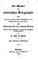 Die Wunder der elektrischen Telegraphie