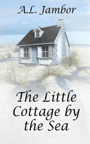 The Little Cottage by the Sea