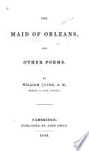 The Maid Of Orleans And Other Poems