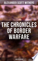 The Chronicles of Border Warfare  Complete Edition