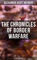 The Chronicles of Border Warfare (Complete Edition) Pdf/ePub eBook