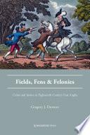 Fields  Fens and Felonies
