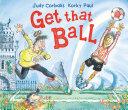 Get That Ball