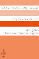 Antigone In Plain and Simple English [Pdf/ePub] eBook
